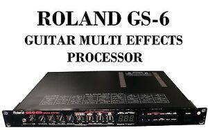 roland gs 6 digital guitar sound system multi effects rackable processor ebay. Black Bedroom Furniture Sets. Home Design Ideas