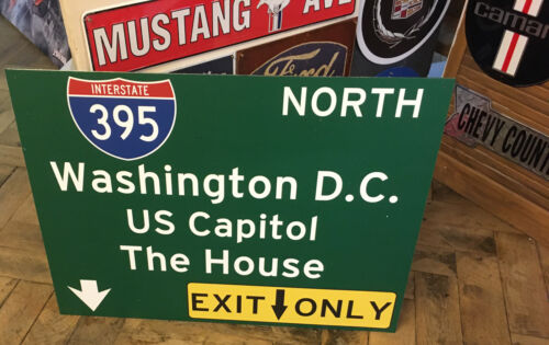 US Strassenschild Washington D.C Capitol White House - 78x58 cm Interstate