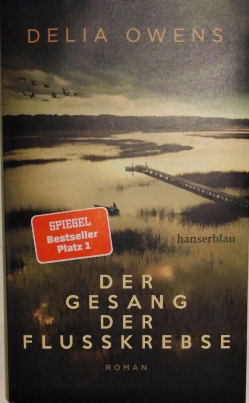 Der Gesang der Flusskrebse, Delia Owens, Spiegel Bestseller, Neu