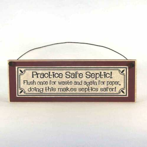 Practice Safe Septic! Flush Once for Waste Again for Paper, Funny bathroom signs