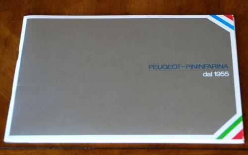 """Peugeot + Pininfarina Since 1955"" brochure/booklet Prospekt, 1982"