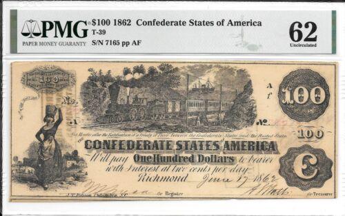 T39 PF-5 1862 $100 Confederate States of America CSA S/N 7165 PMG 62