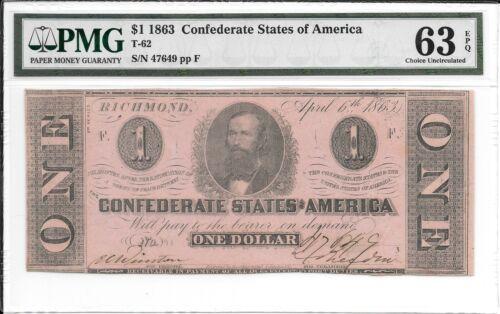 T62 PF-10 1863 $1 Confederate States of America CSA S/N 47649 PMG 63 EPQ