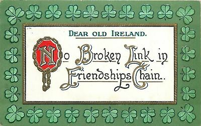 St Patrick's Day~Sayings~No Broken Link Friendship Chain~Dear Ireland~Emboss~TR - St Patrick Sayings