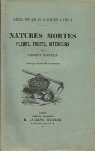 MANUEL-PRATIQUE-DE-LA-PEINTURE-A-LHUILE-NATURES-MORTES-DE-E-HAREUX