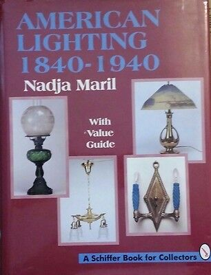 American Lighting 1840-1940 Value Guide Collector's Book Gas Electric Kerosene +