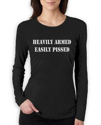 Heavily Armed Easily Pissed Women Long Sleeve T-Shirt Funny 2nd Amendment (Arms Long Sleeve T-shirt)
