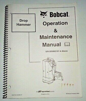 Bobcat Drop Hammer Operators Owners Operation Maintenance Manual Original