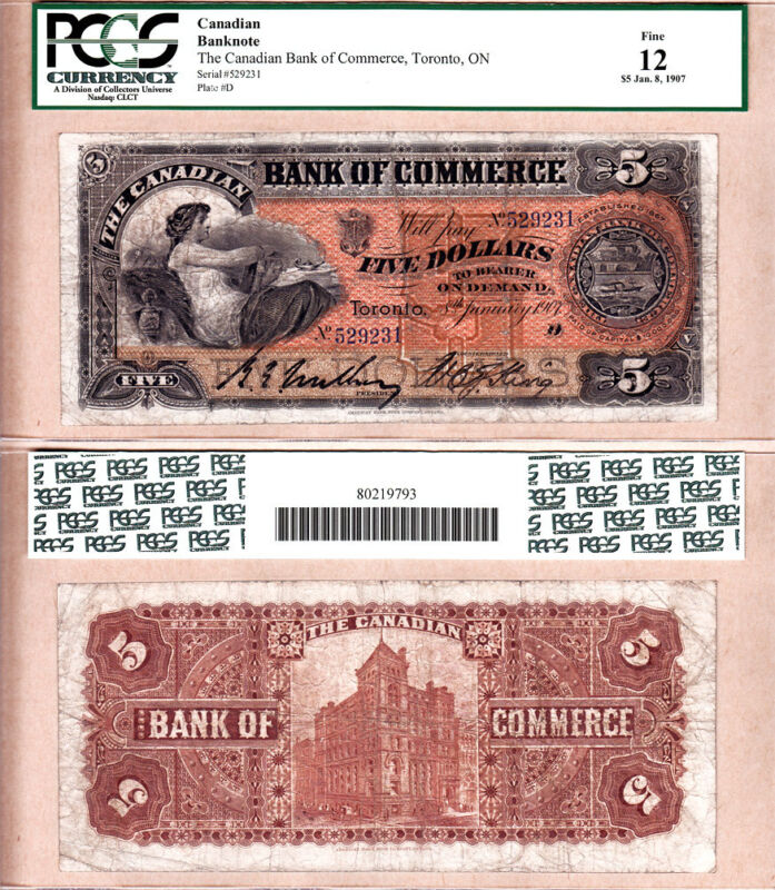 1907 $5 Canadian Bank of Commerce (CIBC) 75-14-10  PCGS Fine 12