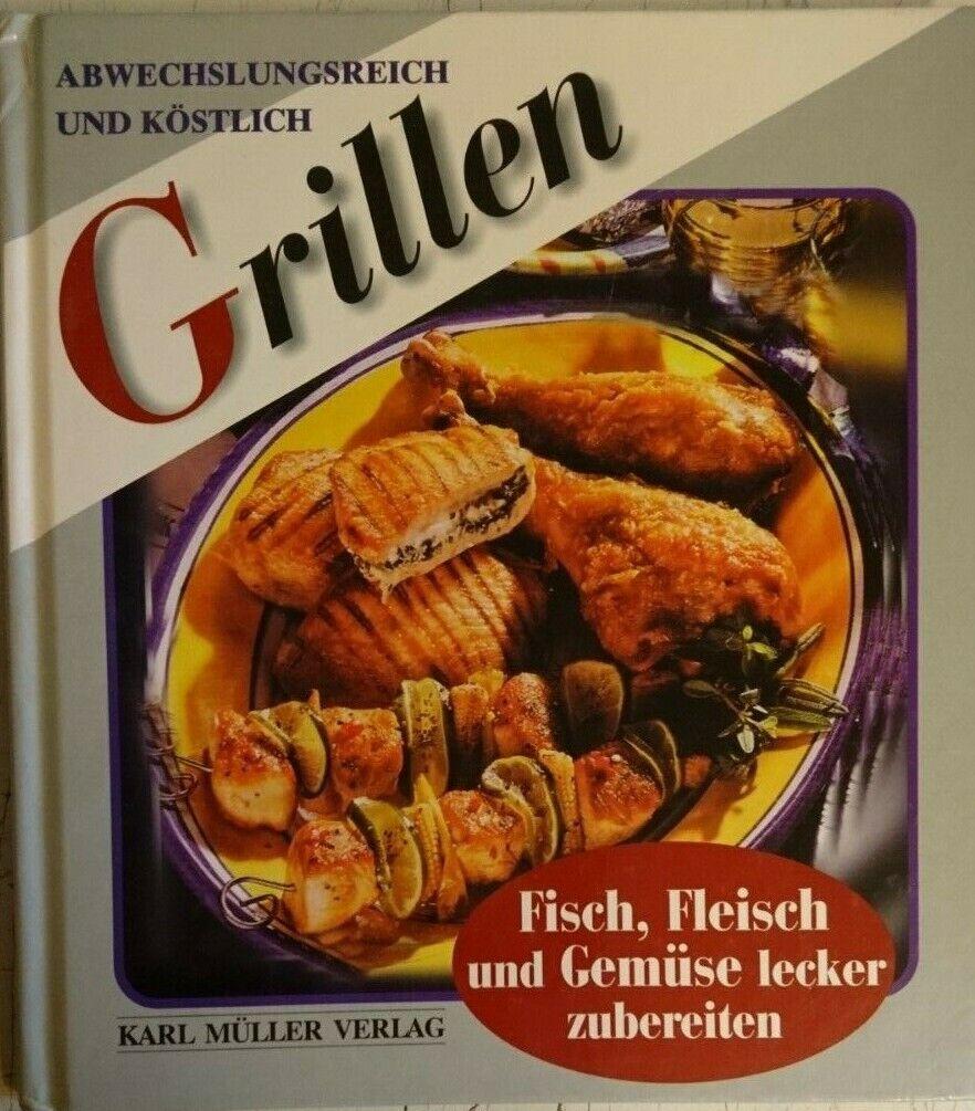 KOCHBUCH  --  GRILLEN  --  Fisch, Fleisch und Gemüse lecker zubereiten
