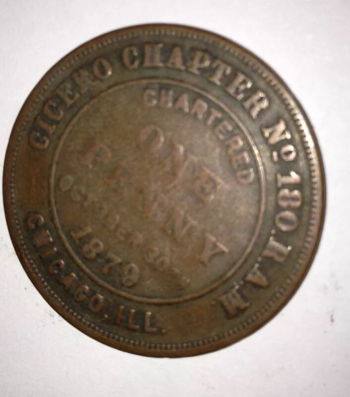 MASONS Cicero (IL)Chapter ONE PENNY 1879