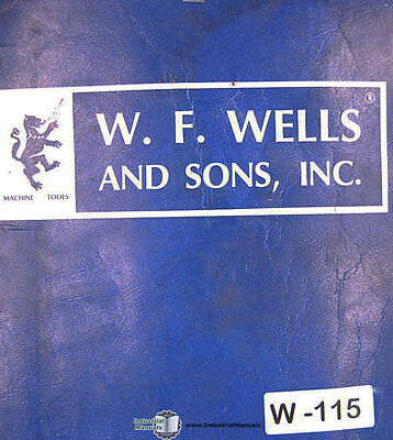 W F Wells F-15 Bf-24 Barfeed Console Metering Valve Operation Maintenace Manual
