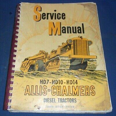 Allis Chalmers Hd-7 Hd-10 Hd-14 Tractor Dozer Service Shop Repair Book Manual