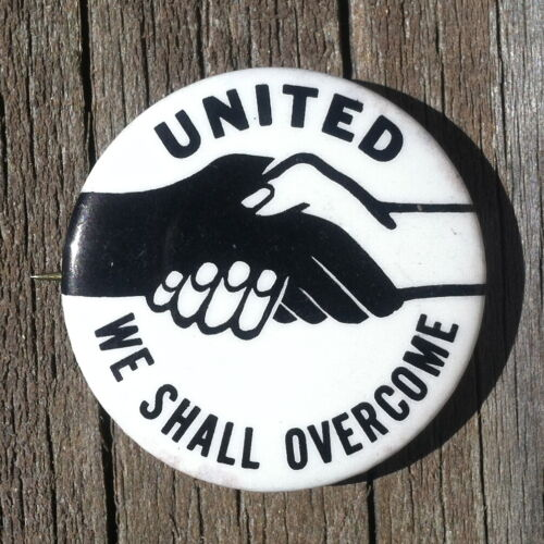 United WE SHALL OVERCOME 1960s Handshake Civil Rights Pin Pinback Button NOS