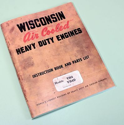 Wisconsin Vh4 Vh4d Engine Service Repair Instruction Operators Parts Manual Book
