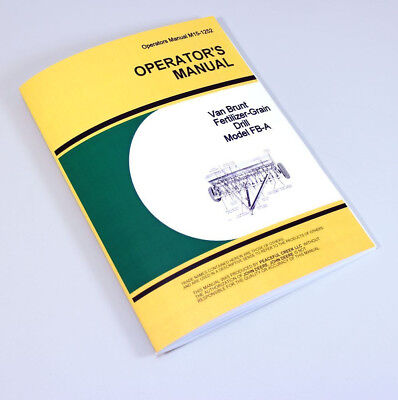 Operators Manual For John Deere Van Brunt Fb-a Grain Drill Owners Seed