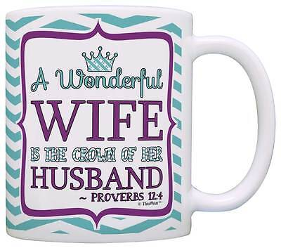 Christian Gift Wife is Crown of her Husband Religious Coffee Mug Tea Cup](Religious Coffee Mugs)