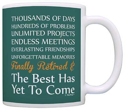 (Retirement Gifts Retired Poem the Best Has Yet to Come Coffee Mug Tea Cup)
