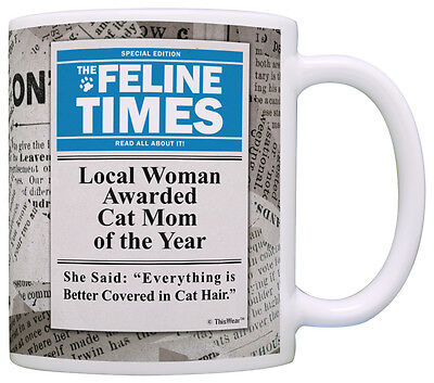 Best Cat Mom Ever Local Woman Awarded Cat Mom Of Year Crazy Coffee Mug Tea Cup