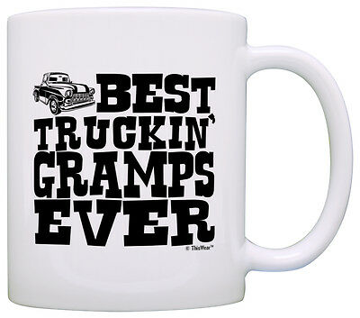 Grandpa Gifts Best Truckin Gramps Ever Pickup Truck Coffee Mug Tea Cup