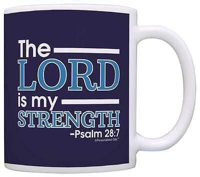 Christian The Lord is my Strength Psalm 28 7 Religious Verse Coffee Mug Tea Cup](Religious Coffee Mugs)