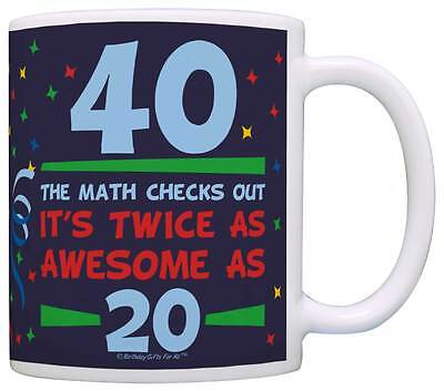 Birthday Gifts 40th Birthday Twice as Awesome Birthday Gag Coffee Mug Tea Cup