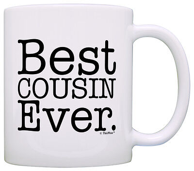 Gift for Cousin Best Cousin Ever Coffee Mug Tea