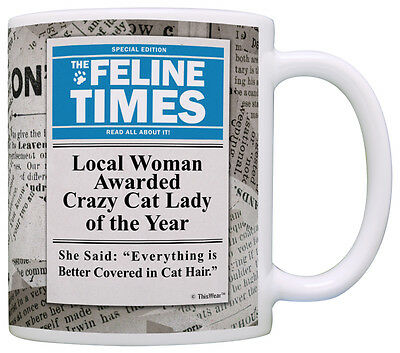 Crazy Cat Lady Gifts Local Woman Awarded Crazy Cat Lady Of Coffee Mug Tea Cup