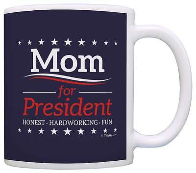 Mom Birthday Gifts Mom for President Funny Mothers Day Coffe