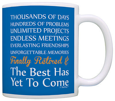 (Retirement Gifts Finally Retired Poem Best Has Yet to Come Coffee Mug Tea Cup)