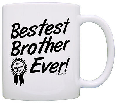 Coffee Lover Gift for Brother Bestest Best Brother Ever Award Coffee Mug Tea (Best Gift For Tea Lovers)