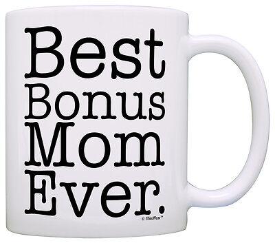 Mother's Day Gift for Step Mom Best Bonus Mom Ever Stepmother Coffee Mug Tea (Best Gifts For Stepmothers)