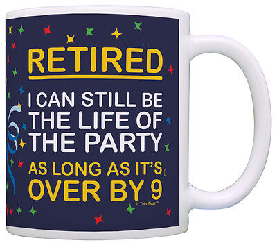 (Retirement Gifts Retired Life of the Party Funny Retirement Coffee Mug Tea Cup)