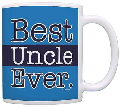 Fathers Day Gifts for Uncle Best Uncle Ever Uncle Gifts Coffee Mug Tea Cup (Fathers Day Mug)
