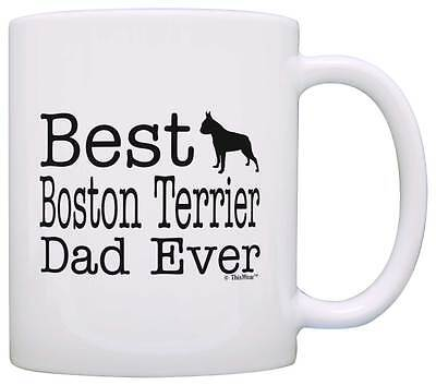 Dog Lover Mug Best Boston Terrier Dad Ever Dog Puppy Supplies Coffee Mug Tea