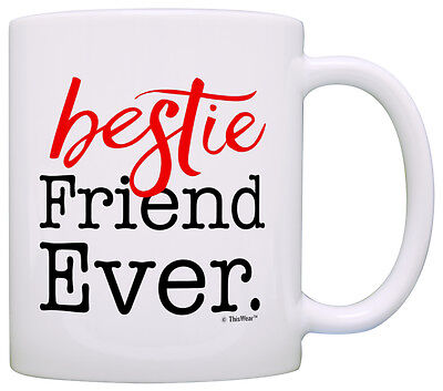 Bestie Gifts Best Friend Ever Birthday Gifts for Friend Coffee Mug Tea