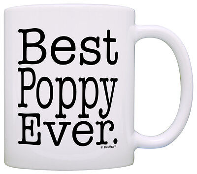 Father's Day Gift for Grandpa Best Poppy Ever Coffee Mug Tea