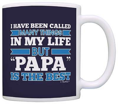 Grandpa Gifts Called Many Things But Papa is the Best Coffee Mug Tea (Best Coffee Mug Thing Coffee Mugs)