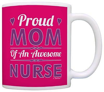 Nurses Day Gifts (Mothers Day Gifts Proud Mom of an Awesome Nurse Mom Gifts RN Coffee Mug Tea)