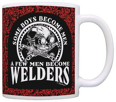 Fathers Day Gift Some Boys Become Men Few Become Welders Dad