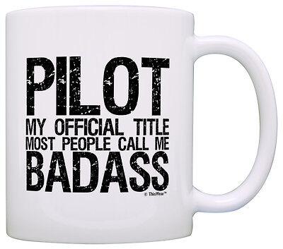 Pilot Pride Gift Official Title Badass Funny Pilot Gag Coffee Mug Tea Cup