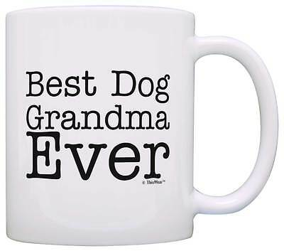 Dog Gift Best Dog Grandma Ever Pet Owner Rescue Grandparent Coffee Mug Tea