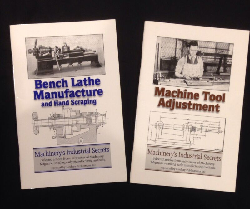 Bench Lathe Manufacture and Hand Scraping & Machine Tool Adjustment - 2 Booklets