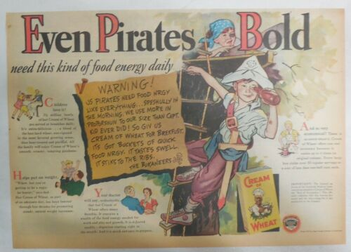 Cream of Wheat Ad: Even Pirates Bold ! from 1937 Size: 11 x 15 inches