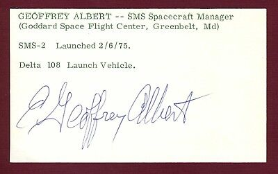 Geoffrey Albert NASA Space SMS Spacecraft  Manager Signed 3x5 Card E18325