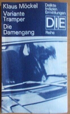 Variante Tramper / Die Damengang von Klaus Möckel /   DIE Reihe