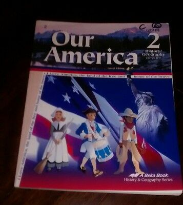 Abeka Our America Grade 2 History Geography Reader 4th Edition  for sale  Charlotte