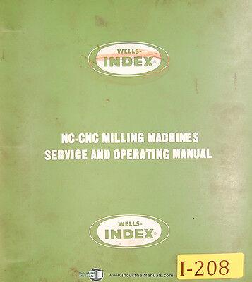 Index Wells 701 702 703 752 753 805 Nc Cnc Milling Service Part Manual 1980