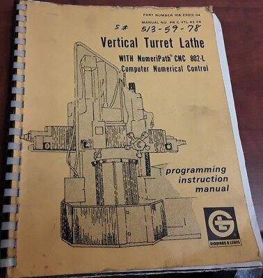 Giddings Lewis Vertical Turret Lathe Programming Instruction 108-20012-04