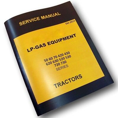 Service Manual For John Deere 420 430 Tractor Lp-gas Equipment Repair Propane